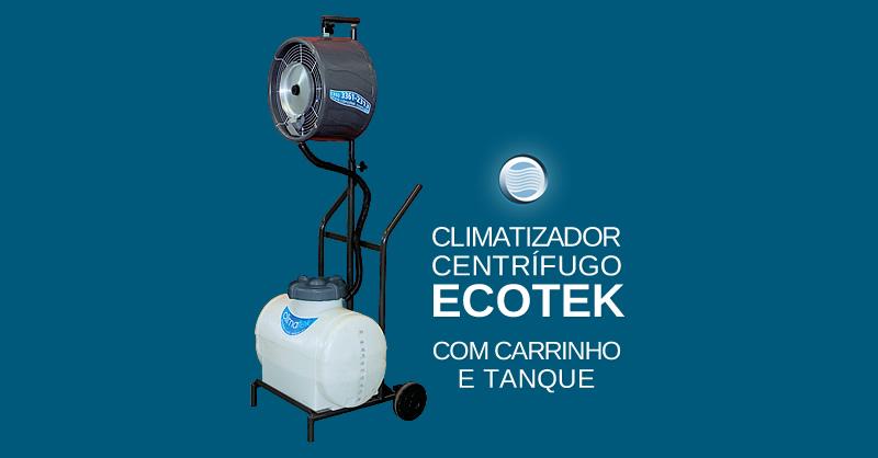 Climatizador Centrífugo Ecotek com carrinho e tanque