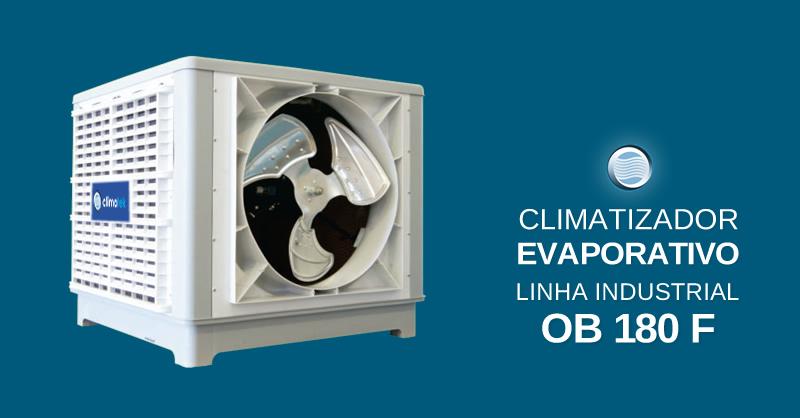 Climatizador Evaporativo Linha Industrial OB 180 F