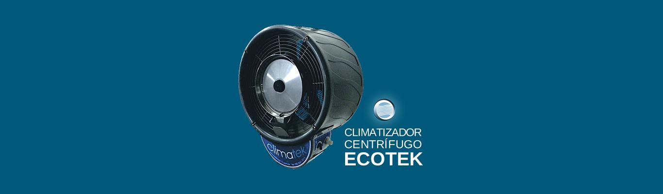 Climatizador Centrífugo Ecotek